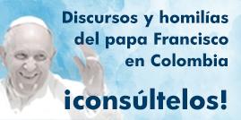 Homilias del Papa Francisco en Colombia