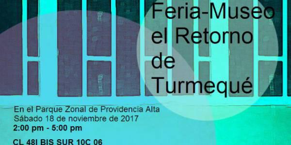 Asista este 18 de noviembre a la Feria Museo Retorno del Turmequé