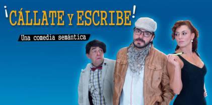 Cállate y Escribe, Una Comedia Semánitca - Foto: Teatro Patria
