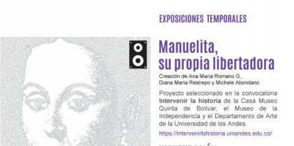 Exposición:'Manuelita, su propia libertadora