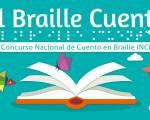 """Primer concurso nacional de cuento en Braille: """"El Braille cuenta"""""""