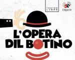 El Teatro Libre, presenta L`Opera Dil Botino