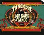 Tu nombre me sabe a tango