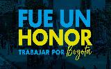 Fue un honor trabajar por Bogotá