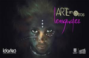 Arte en otros lenguajes - Foto: Idartes