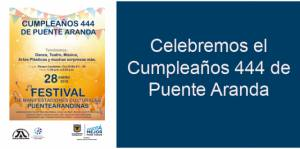 Invitación al festival de manifestaciones culturales de Puente Aranda - Foto: Alcaldía Local de Puente Aranda