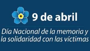 El 9 abril se conmemora a las víctimas.