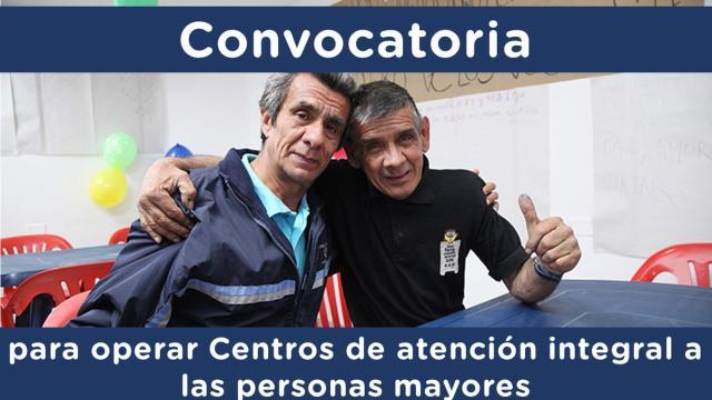 Alcaldía abre convocatoria para operar Centros de atención para adultos mayores
