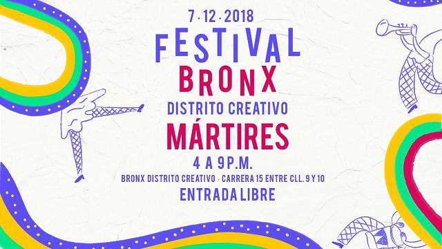 Festival Bronx Distrito Creativo en Los Mártires - Imagen: FUGA